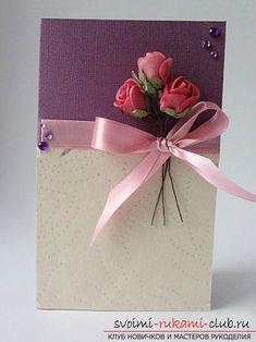 Создание открыток своими руками, открытка на день матери, розочки из бумаги своими руками, советы, рекомендации и инструкции по из созданию.. Фото №23