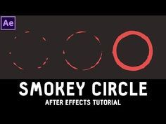 Tutorial Simple Smoke Circle in After Effects ✔