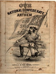 GOD SAVE THE SOUTH, 1862 (1) From: Freepages Rootsweb Ancestry Music ~ Edgmon, please visit
