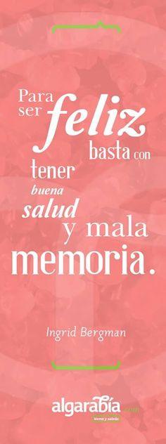 Para ser feliz basta tener buena salud y mala memoria. Feliz día desde #IMEBA. Tu centro médico-estético en Palma de Mallorca