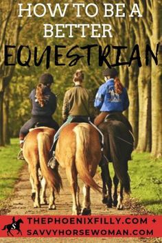 How to be a Better Equestrian - Savvy Horsewoman Equestrian Outfits, Equestrian Style, Equestrian Fashion, Horse Riding Tips, Horse Care Tips, Riding Hats, Riding Clothes, Types Of Horses, Barrel Horse