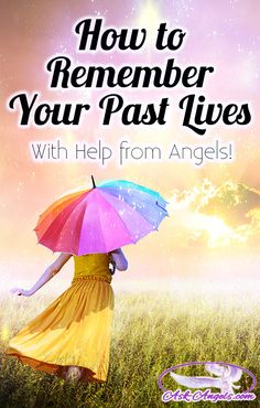 How to Remember Your Past Lives... With Help from Angels!   #askangels