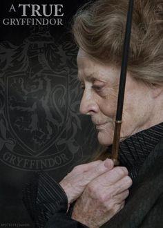 A true Gryffindor. (Minerva Mcgonagall) <3