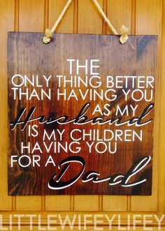 Father's day, or just because sign for the husband. Silhouette cameo project.  //LittleWifeyLifey//