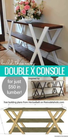 Diy furniture - Free building plan for this easy double X console table Make it longer or shorter to fit your space, and paint or stain it to be more modern or more rustic! Building plan from Hertoolbelt on Remodela Diy Wood Projects, Furniture Projects, Furniture Makeover, Home Projects, Home Furniture, Furniture Plans, Apartment Furniture, Furniture Stores, Wooden Furniture