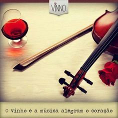 #Vinho #Música & #Frase