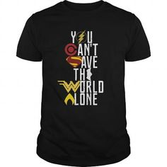 Awesome Tee You Cant Save The World Alone Shirt T-Shirts