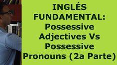 Curso ingles 10: Possessive Pronouns