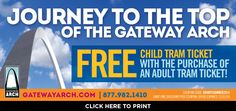 Visit the St. Louis Gateway Arch and get a free child tram ticket with the purchase of an adult tram ticket!