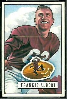 Frankie Albert - 1951 Bowman #103 - Vintage Football Card Gallery  NFL and CFL Calgary Stampeders