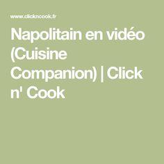 Napolitain en vidéo (Cuisine Companion) | Click n' Cook