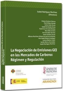 La negociación de emisiones GEI en los mercados de carbono : régimen y regulación. /   Aranzadi, 2014