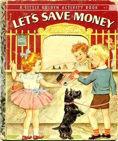 Let's Save Money, a Little Golden Book Activity Book, 1958, A edition...no wheel