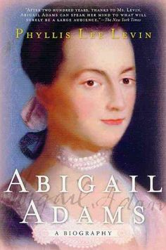 Abigail Adams: A Biography