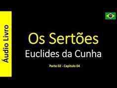 Euclides da Cunha - Os Sertões (Áudio Livro): Euclides da Cunha - Os Sertões - 13 / 49