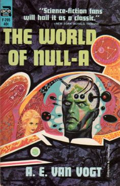 scificovers:  Ace Books F-295:The World of Null-A by A. E. van Vogt. Cover art by Ed Emshwiller for 1964 edition.