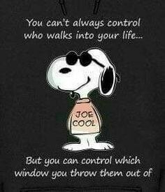 """Okay, we all know we control the """"I don't need this in my life"""" and we control what is allowed in, and if it suddenly needs to be kicked to the curb. Having Snoopy tell us however just makes you smile on the inside tho! Snoopy Images, Snoopy Pictures, Funny Pictures, Charlie Brown Quotes, Charlie Brown And Snoopy, Peanuts Quotes, Snoopy Quotes, Peanuts Cartoon, Peanuts Snoopy"""