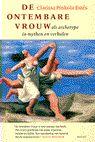 De ontembare vrouw - Clarissa Pinkola Estes Dit boek in een adem uitgelezen in 2005. Na eindexamen Kunstacademie.