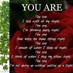 You are the one. .