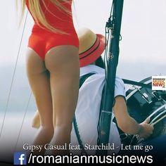 #gipsycasual #starchild #letmego #romania #romanianlatestmusicnews #romanians #romanianmusic
