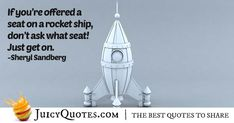 """""""If you're offered a seat on a rocket ship, don't ask what seat! Never Too Late Quotes, Opportunity Quotes, Imagination Quotes, Career Quotes, Career Opportunities, Jokes Quotes, Be Yourself Quotes, Picture Quotes, Mindset"""
