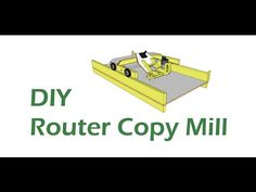 DIY Router Copy Mill Build 3: Final Assembly - YouTube