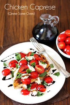 Chicken Caprese - pan-fried breasts, reduced Balsamic vinegar, tomatoes, mozzerella, basil