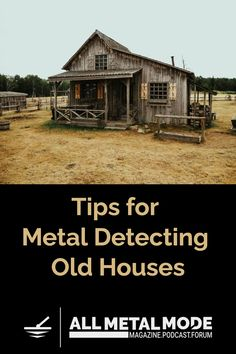 Metal Detecting Tips, Gold Detector, Gold Prospecting, Garden Yard Ideas, Old Farm Houses, Good Find, Have Metal, Live In The Now, Abandoned Houses