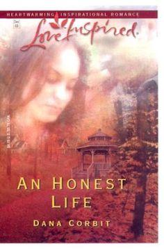 An Honest Life (Hickory Ridge) by Dana Corbit Inspirational Romance