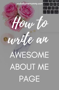 Do you know how to write an awesome about me page? This post shows you how!