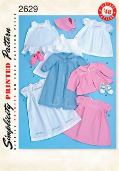 Simplicity : 2629  Pintucks on the dress and top are cute.  The longer dress and pink jacket could make a christening/baby dedication set.