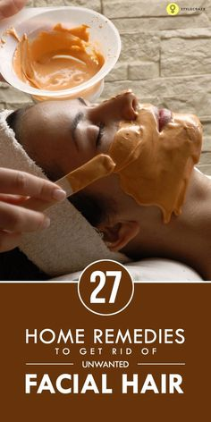 27 Easy Home Remedies To Get Rid Of Unwanted Facial Hair Beauty Advice, Beauty Hacks, Home Remedies, Natural Remedies, Aloe Vera Face Mask, Skin Tag Removal, Hair Removal, Get Rid Of Blackheads, Unwanted Hair