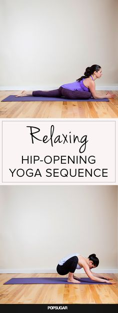 Loosen Up and Let Go: Relaxing Hip-Opening Sequence
