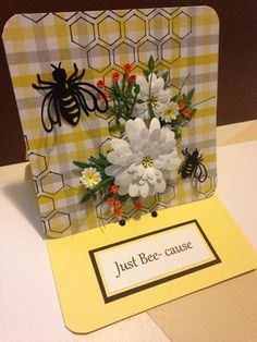 Hand made  Just Bee-cause tent card.