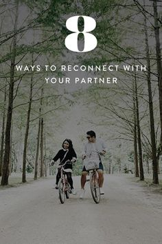 8 Ways to Reconnect with Your Partner If You've Been Together a Billion Years via @PureWow
