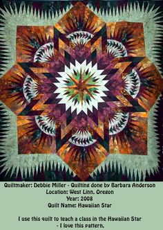 Hawaiian Star ~ Quiltworx.com, made by Debbie Miller, Quilted by Barbara Anderson