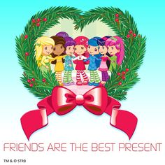 Strawberry Shortcake - Friends Are The Best Present