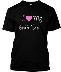 I Love My Shih Tzu | Teespring