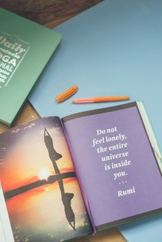Do not feel lonely, the entire universe is inside you. #rumi #dailygreatnessjournal #journal #quotes #books #yoga