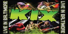 Kix – Live in Baltimore Review
