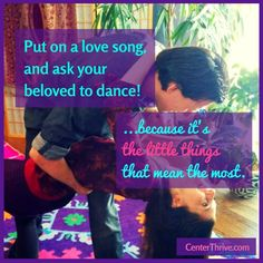 #TheLittleThings: Put on a love song, and ask your beloved to dance! http://centerforthrivingrelationships.com/little_things/put-on-a-love-song/ #CenterThrive @CouplesThrive   Twitter