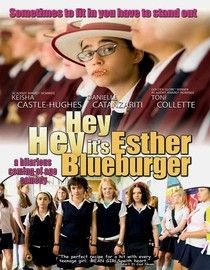 Hey Hey It's Esther Blueburger  2008 PG-13 101 minutes:: a sweet, quirky coming of age story that's a bit offbeat in a most pleasant way. <3