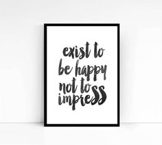Art Digital Print Poster Exist to be Happy by mixarthouse on Etsy
