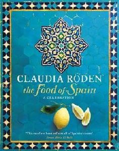 "Read ""The Food of Spain"" by Claudia Roden available from Rakuten Kobo. Discover Spain's culture and cuisine Claudia Roden has spent five years researching and writing about the food of Spain,. Got Books, Books To Buy, Authentic Spanish Recipes, Spain Culture, Walnut Cake, Cookery Books, Spanish Food, Mediterranean Recipes, Book Photography"