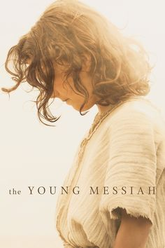 The Young Messiah Movie Poster - Adam Greaves-Neal, Sara Lazzaro, Vincent Walsh  #TheYoungMessiah, #AdamGreaves, #Neal, #SaraLazzaro, #VincentWalsh, #CyrusNowrasteh, #Drama, #Art, #Film, #Movie, #Poster