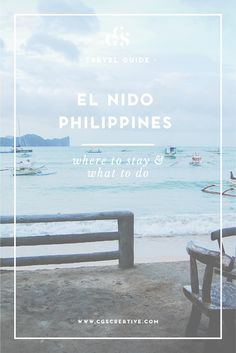 El Nido, Philippines Travel Guide by CGScreative. What to see, where to stay and what to do
