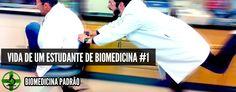 Vida de um estudante de Biomedicina #1 [humor] | Biomedicina Padrão