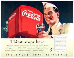 """1940: """"Thirst stops here, the Pause that Refreshes"""" Coca Cola Fountain vintage advertisement with vibrant coloured illustration. With America easing out of the Depression, everybody neeeds a nice cold refreshing drink; and what better drink than Coke! Note the impact of the red fountain against the cool dark turquoise/green background; and the directional flow of the words : """"Ice cold – Drink Coca-Cola"""" leading to the handheld class of Coke."""