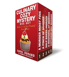 Culinary Cozy Mystery Box Set: Books 1-5 of the Frosted Love Series (Frosted Love Cozy Mysteries) by [Durand, Carol, Prescott, Summer]