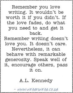 Quotable – A.L. Kennedy – Writers Write Writing Genres, Fiction Writing, Writing Advice, Writing Resources, Writing Help, Writing A Book, Writing Prompts, Writer Tips, Writer Quotes
